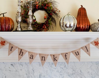 Thankful Banner, Thanksgiving Banner, Thankful Burlap Banner, Thankful Sign, Thanksgiving Decor, Thanksgiving Photo Prop, B076