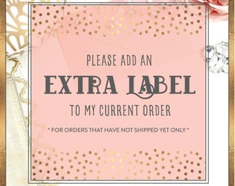 Add Extra Label to Your Current Order