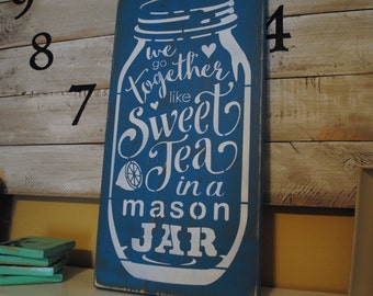 Sweet Tea In A Mason Jar...distressed handpainted rustic country shabby chic urban farmhouse wooden sign