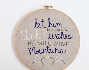"""Let him sleep for when he wakes. nursery embroidery hoop art. baby boy nursery decor. mountain nursery art//Ready to Ship 8"""""""