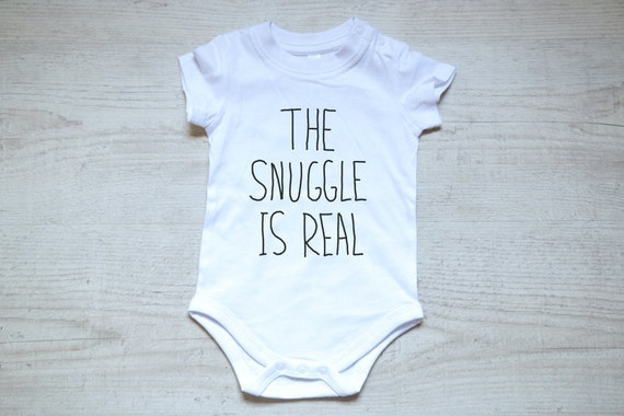The snuggle is real baby boy clothes onesies baby by