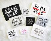 BUNDLE PRICING mama bear baby bear lil cub papa bear photo prop man cub sister brother mommy daddy family matching set