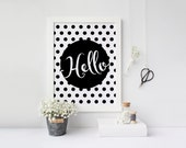 Hello, Polka dot poster, Black and white, Dots, Home decor, Scandinavian poster, Hello printable, Printable poster, Digital download