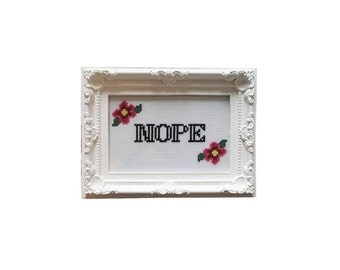 Nope framed cross stitch