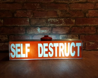 Light box 'SELF DESTRUCT'