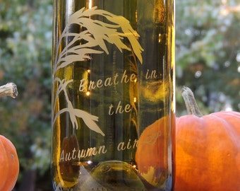 Wheat Decor, Wine Bottle Vase, Etched Wine Bottle, Autumn Decor, Breathe, Chartreuse