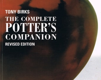 The Complete Potter's Companion, Used Craft Book, Hand Building, Hand Glazing, Glaze Recipes, Kiln Designs, Step by Step Instructions
