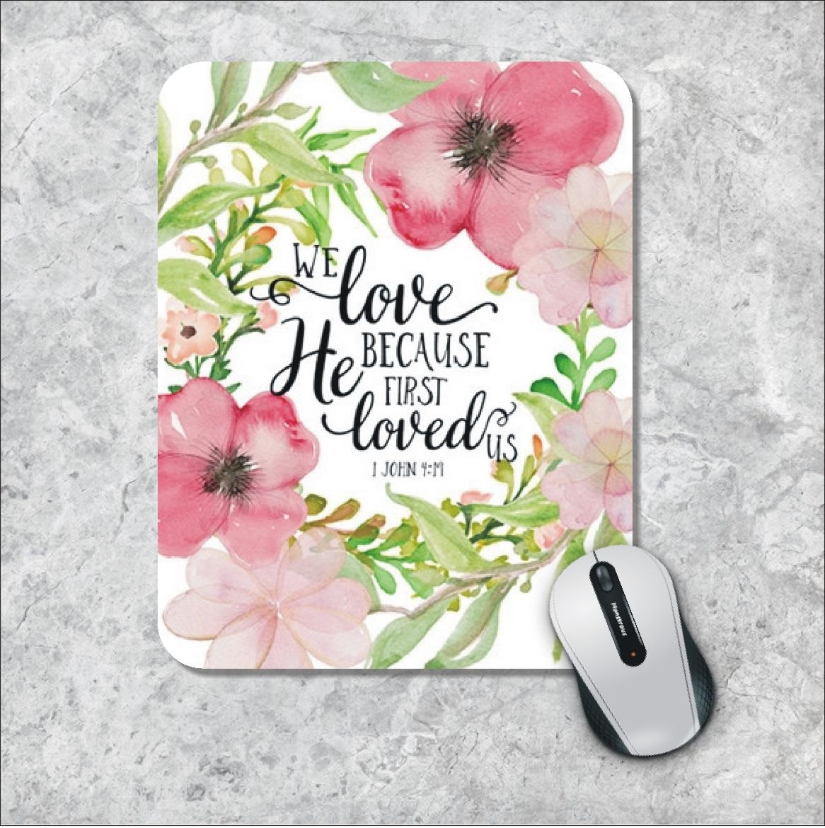 Bible Verse Mousepad Quote Mouse Pad He Loved Us Watercolor