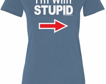 I'm With Stupid White Print Ladies Longer Length Tee T-Shirt WHTSTUPID-6004