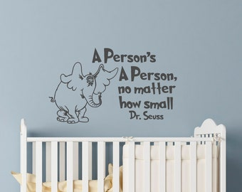 Dr Seuss Wall Decals Quotes A Persons A Person No Matter How Small Vinyl  Decals Nursery Part 86