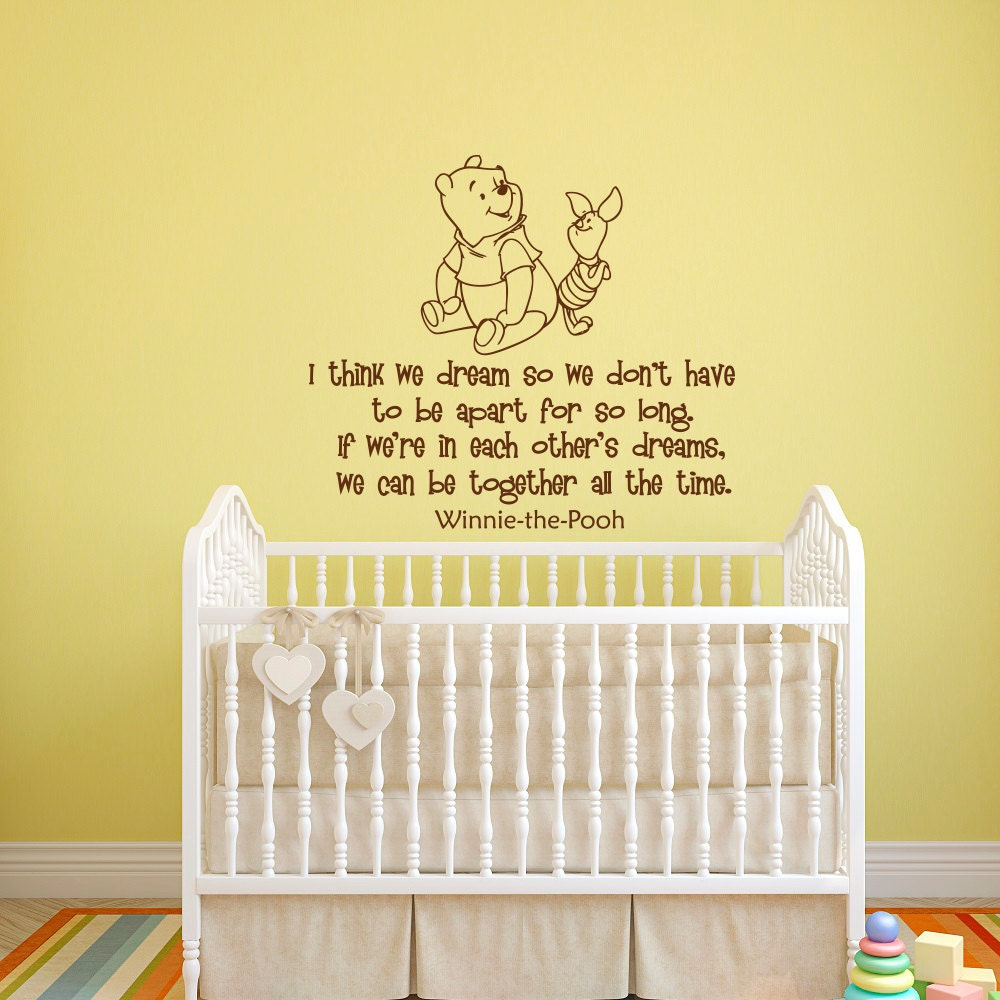 Wall decal winnie the pooh quote i think we dream so we dont zoom amipublicfo Images