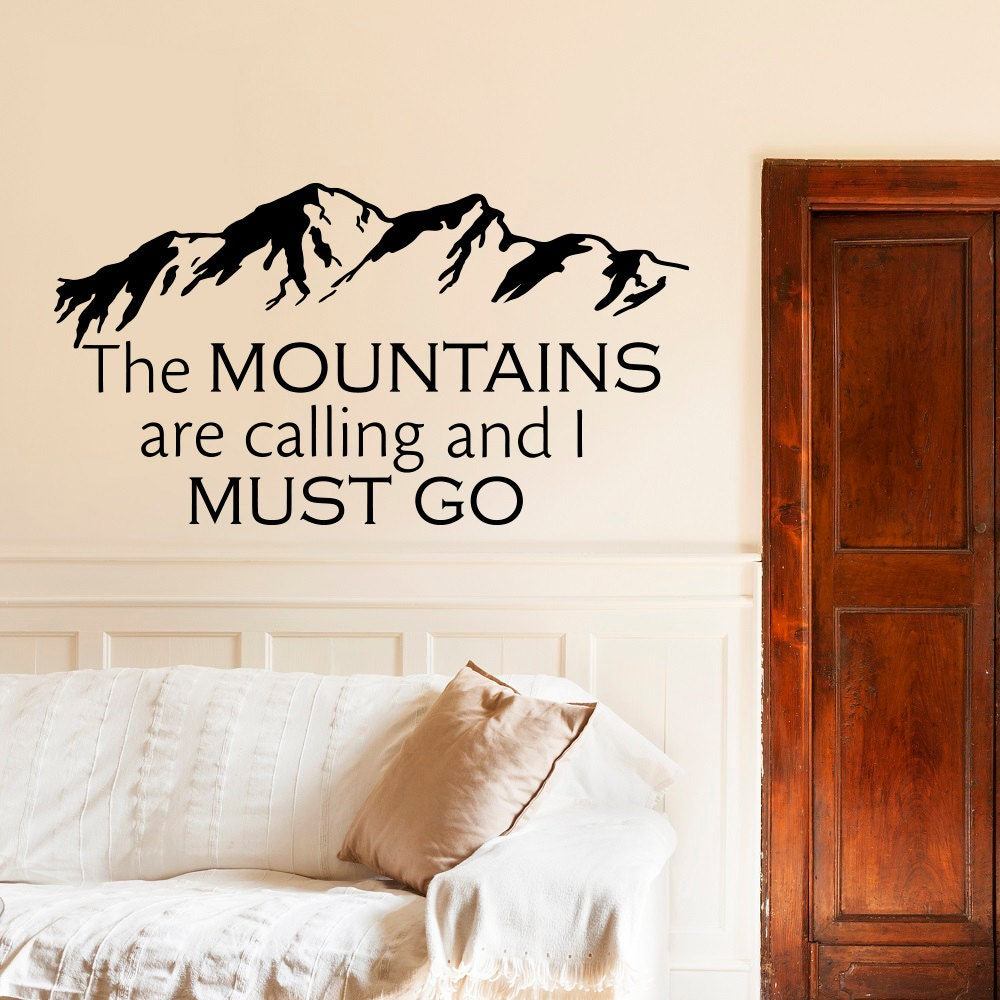 wall decals quotes the mountains are calling and i must go zoom