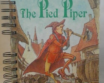 The Pied Piper, storybook journal,  upcycled, repurposed,  journal, notebook, diary, memory book, sketchbook, recycled little golden book