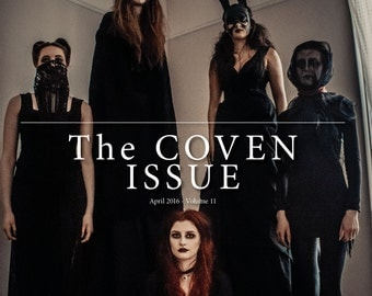 April 2016 Vol #11 Witch Way Magazine - DIGITAL - The Coven Issue-Fiona Horne-Pagan/Magic/Spells/Witchcraft/Wiccan/Spirituality/Metaphysical