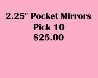 Bulk Discount ANY 10 Mirrors for 25.00