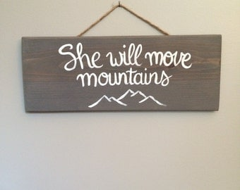 She Will Move Mountains // handmade calligraphy wooden sign