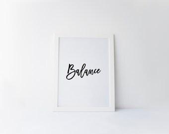 Printable quote Balance printable typography, printable inspirational quote, motivational wall art decor, motivational print