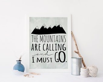 The Mountains are Calling and I Must Go Travel Wall Art Mountain Print 8x10 Wanderlust Travel Theme Nursery Apartment Decor Printable Art