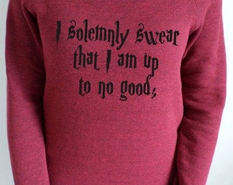 """Harry Potter Marauders map inspired """"I solemnly swear that I am up to no good"""" slouch sweatshirt"""