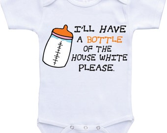 Funny Onesies- I'll have a bottle of the house white Funny baby shirt,funny sayings,funny baby gift baby girl or baby boy,Funny baby clothes
