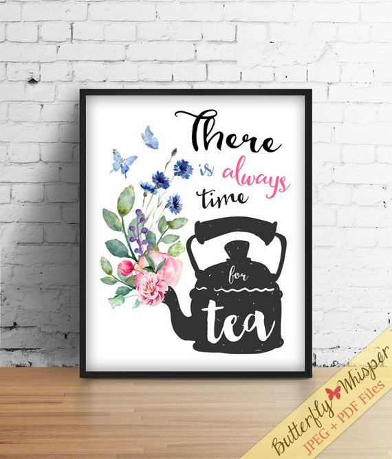 Tea Framed Quotes Print Decor Printable By Butterflywhisper
