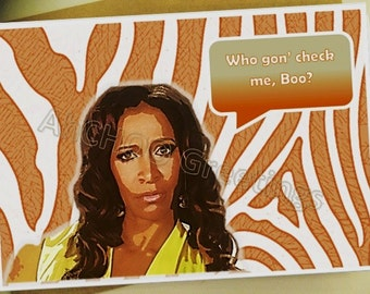 Who Gon' Check Me Boo Birthday Card
