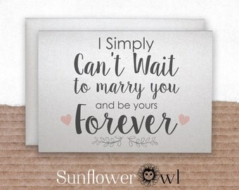 i simply cant wait to marry you and be yours forever sweet love card for fiance bride groom love letter wedding card