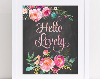 Fashion Wall Art, Fashion PRINTABLE, Gift for her, Hello Lovely Print, Hello Lovely Print, Pink Floral Art, Chalkboard Art, Fashion Poster