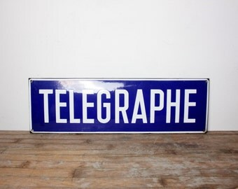 LARGE Vintage French Blue and White Enamel Télégraphe Sign, Would Have Originally Hung in the Post Office, Telegraph, Enamelware