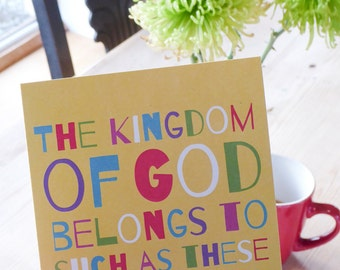 Bible verse greeting card - The Kingdom of God belongs to such as these
