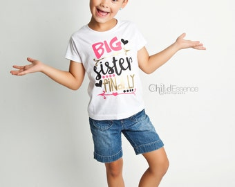 Big Sister Finally Shirt - Big Sister Gift -Big Sister Little Sister - Matching Sister Shirt - Pregnancy Announcement - New Baby
