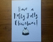 "Hand Drawn ""Have a Holly Jolly Christmas"" Christmas Card"