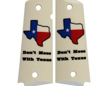Dont Mess With Texas on Matte Faux Ivory Custom Full Size 1911 Grips