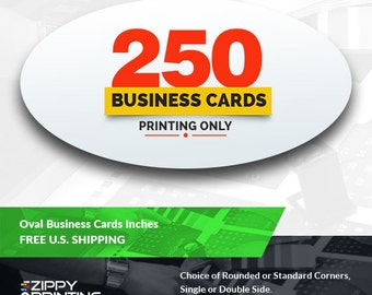 250 Oval Business Card Printing, Front and Back, Matte / Glossy