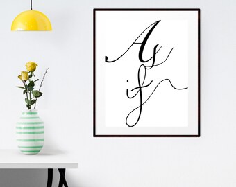 "PRINTABLE Art ""As if"" Typography Art Print 