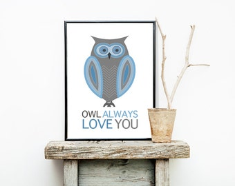 Owl Always Love You 8x10 or 11x14 Matted Options Nursery Baby Boy