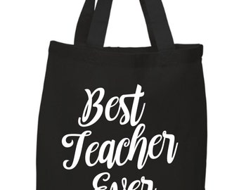 Teacher Gifts, Tote Bags for Teachers, Best Teacher Ever, Black Tote Bag, Gifts for Teachers