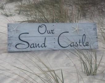 Our Sand Castle pallet sign Beach house decor