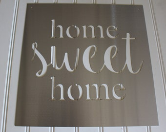 Metal Sign: Home Sweet Home