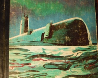 SALE** Atomic Submarines - Picture/NF Book - 1961