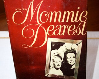 1978 Mommie Dearest//By Christina Crawford//A True Story//Vintage Book
