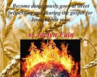 Dangerous Evangelism Tools