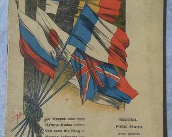 National anthems and songs of the Allies. Sheet music for piano and song. 1914. First world war. Editor Hachette