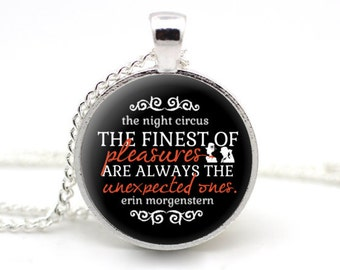 The Night Circus, 'The finest of pleasures are always the unexpected ones', Erin Morgensten, Celia and Marco, Book Quote Necklace