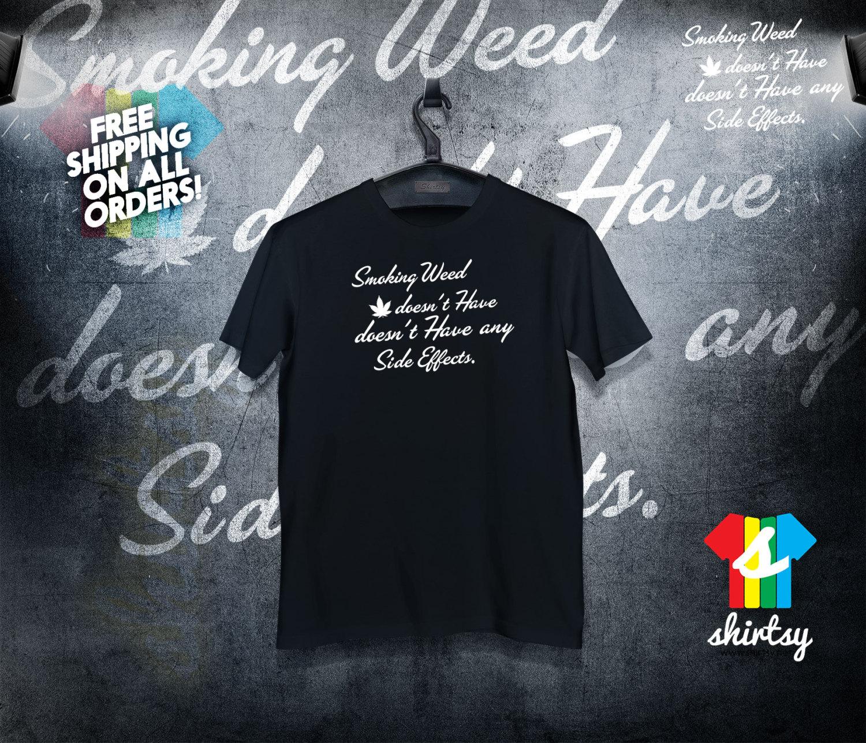 Smoking Weed Shirt Gift for Weed Smoker Tumblr Shirt Hipster Instagram Shirt Graphic Tee Gift