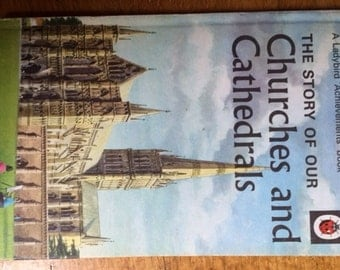 Vintage Ladybird Book - The Story of our Churches and Cathedrals