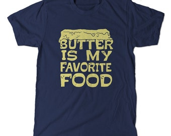 Butter is my favorite food t-shirt, Parks and Rec Andy Dwyer Quote tee shirt