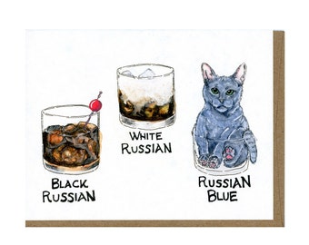 Russian Blue Cat Greeting Card, Unique Cat Greeting Card, White Russian Drink, Black Russian Drink, Cocktail Card, the Big Lebowski