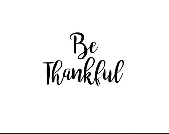 be thankful thanksgiving svg dxf file instant download silhouette cameo cricut clip art commercial use