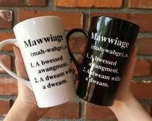 Princess Bride coffee cup, tall coffee mug,  movie quote mug, mawwiage quote, marriage cup, princess bride fan coffee lover, custom coffee